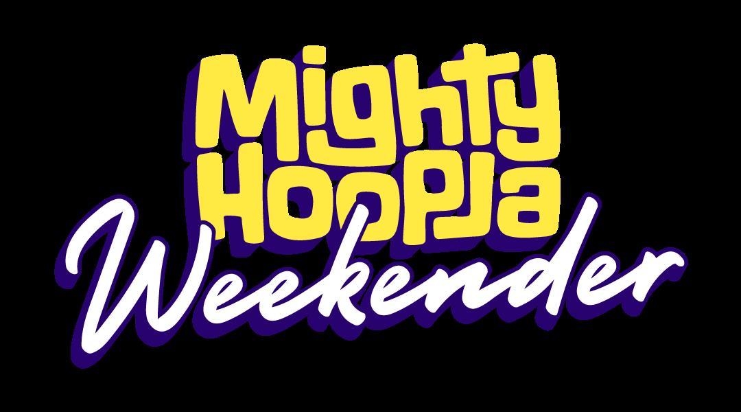 Mighty Hoopla Weekender